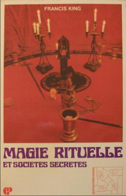 Magie Rituelle et Société Secretes