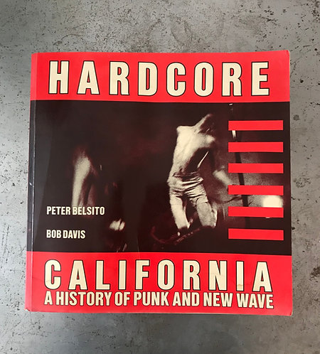 Hardcore California - A History of Punk and New Wave