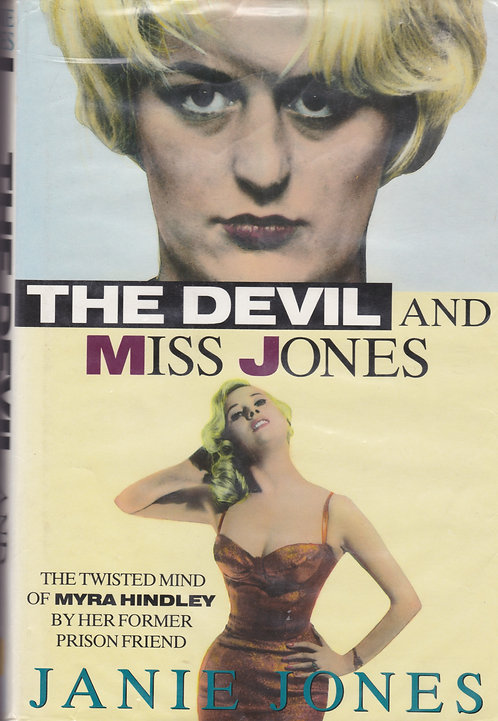 The Devil and Miss Jones: Twisted Mind of Myra Hindley