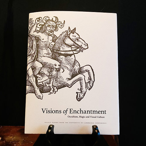 Visions of Enchantment - Occultism, Magic and Visual Culture