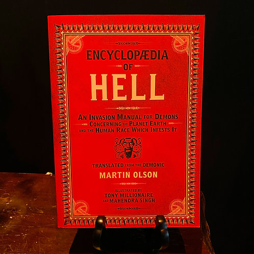 Encyclopaedia of Hell - An Invasion Manual for Demons Concerning the Planet Eart
