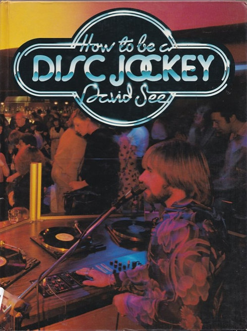 How to be a Disc Jockey