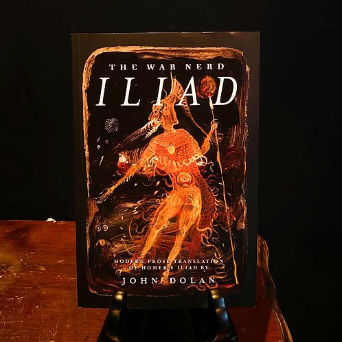 The War Nerd ILIAD
