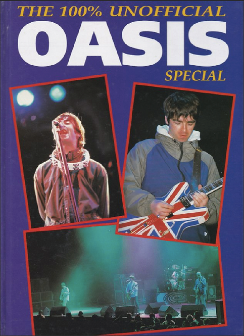 Oasis: The 100% unofficial special