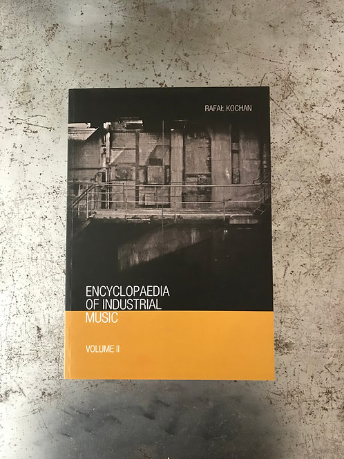 Encyclopaedia Of Industrial Music vol. II
