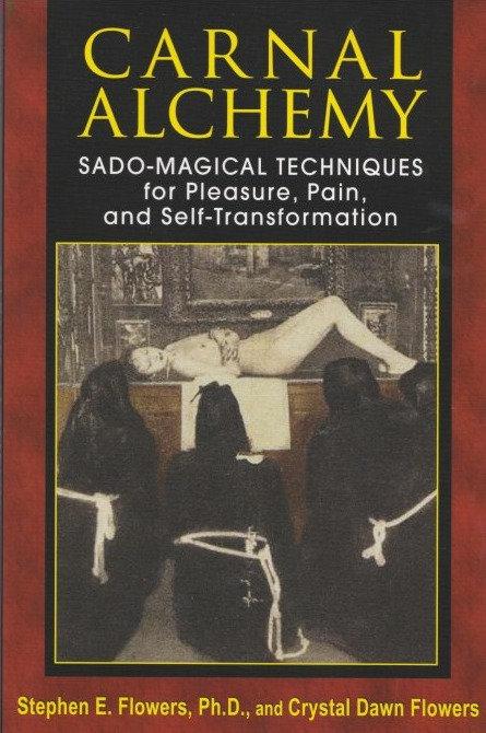 Carnal Alchemy, Sado-Magical techniques