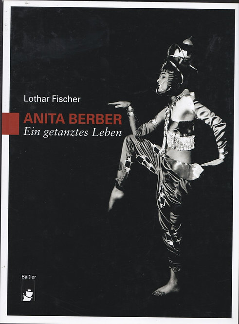 Anita Berber, ein getanztes Leben
