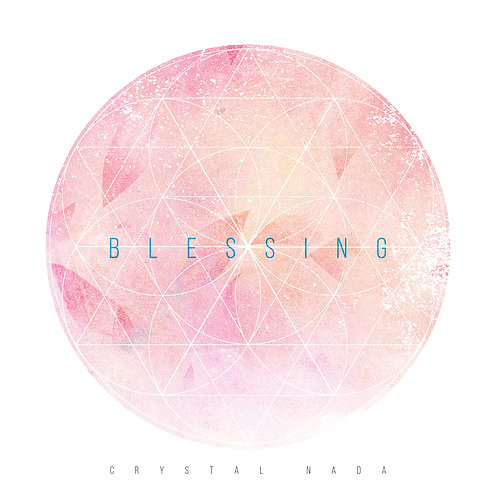 CRYSTAL NADA - BLESSING