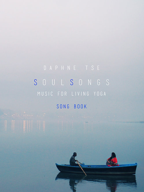 ダフネ・ツェ/Soulsongs〜Music for living yoga&Songbook