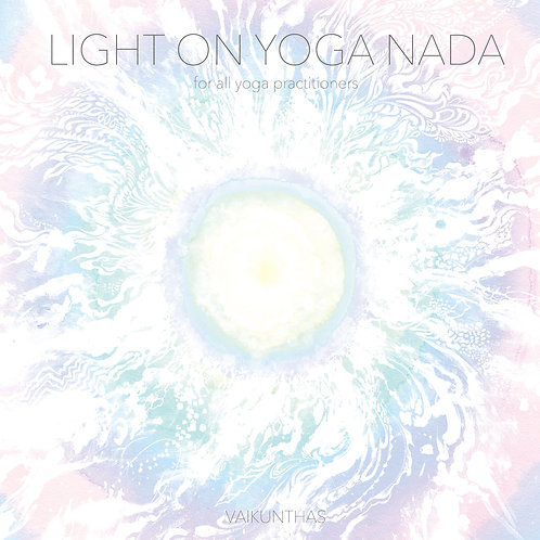 Light on Yoga Nada~ for all yoga practitioners ~