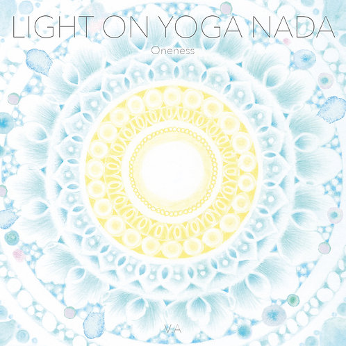 Light on Yoga Nada~Oneness~/various artists