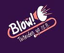 blow_taiteidenyö.jpg