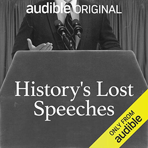 History's Lost Speeches with Professor Suzannah Lipscomb