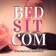 Bedsitcom: a workplace romance