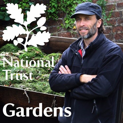 National Trust Gardens Podcast