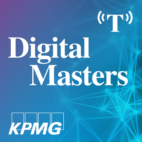 Digital Masters Podcast with KPMG for the Times Business Desk