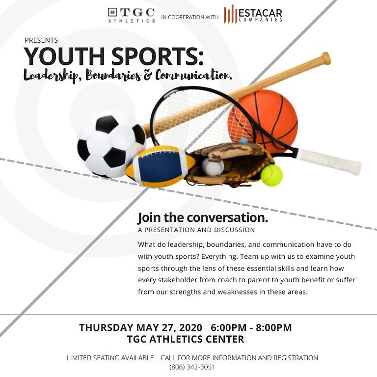 Youth Sports: Leadership, Boundaries and Communication