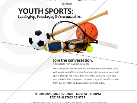 Youth Sports: Leadership, Boundaries & Communications