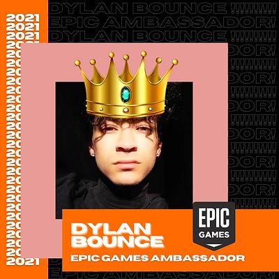 Dylan Bounce, Ambassador at Epic Games (