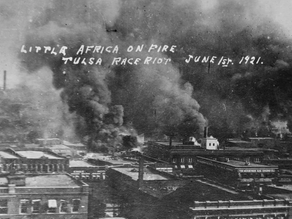 The 100th Anniversary of the Tulsa Massacre | Does Time Really Heal Wounds?