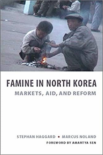 Famine in North Korea: Markets, Aid, and Reform by Stephan Haggard & Marcus Noland.