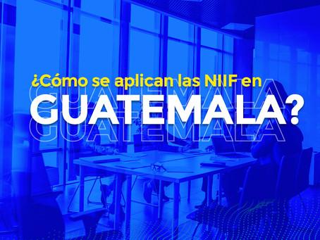 ¿Cómo se aplican las NIIF en Guatemala?