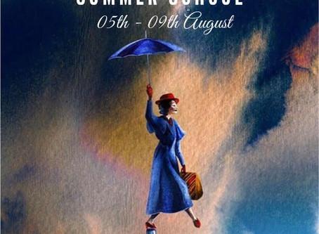 Mary Poppins Summer School! (05-09/08/2019)