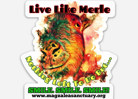"Live Like Merle 3"" x 2.75"" Sticker"