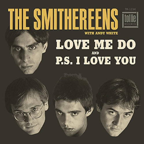 "The Smithereens ""Love Me Do"" b/w ""P.S. I Love You"" Vinyl 45"