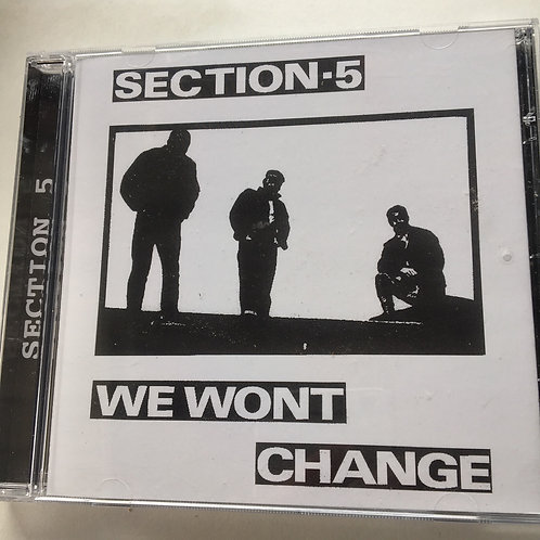 Section 5 - We Wont Change Cd