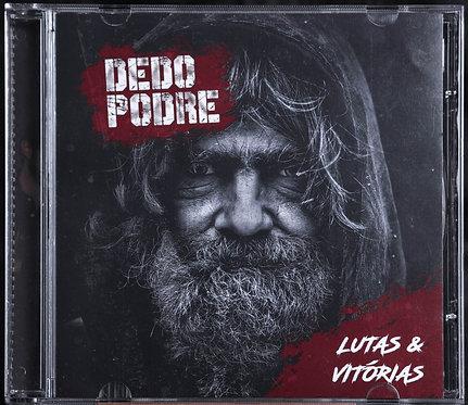 Dedo Podre - Lutas & Vitorias CD
