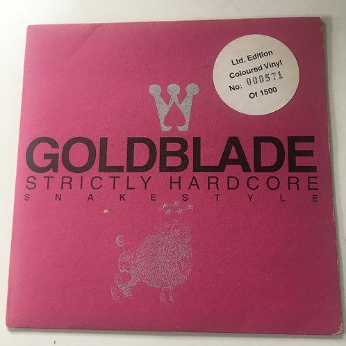 Goldblade - Strictly Hardcore /Snakestyle Limited Edition pink Viny