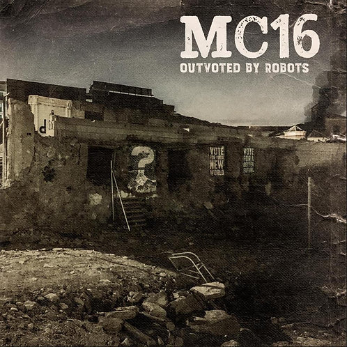 MC16 Outvoted By Robots - 4 Track EP/CD