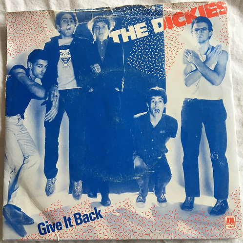 The Dickies - Give It Back / You Drive Me Ape 7inch