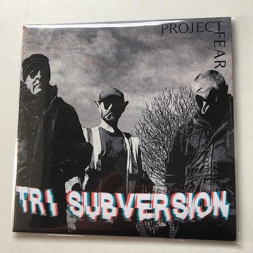 Tri Subversion - Project Fear plus free flexi disc