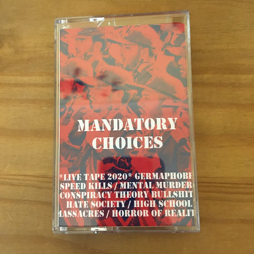 Mandatory Choices -Live Tape Cassette
