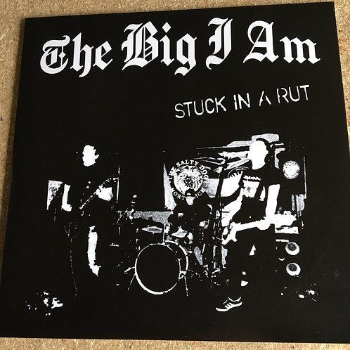 The Big I Am - Stuck  in a Rut CD