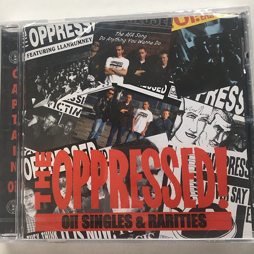 The Oppressed - Oi singles and Rarities