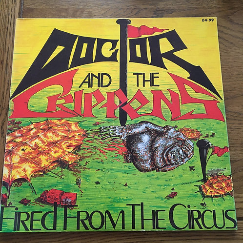 Dr and The Crippens - Fired from the Circus