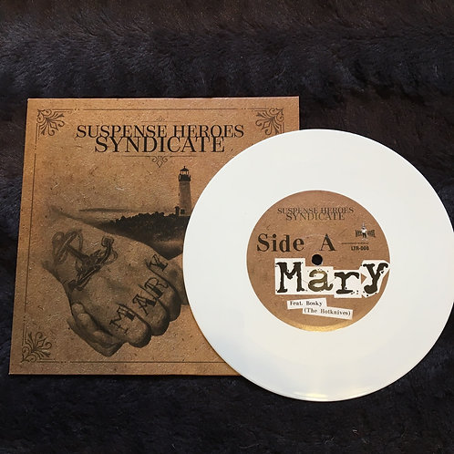 "Suspense Heroes Syndicate - Mary  7"" white VINYL"