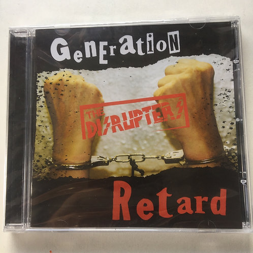The Disrupters - Generation Retard CD