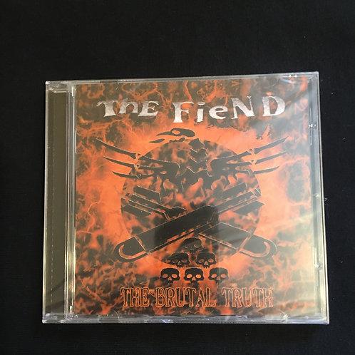 The Fiend -Brutal Truth CD