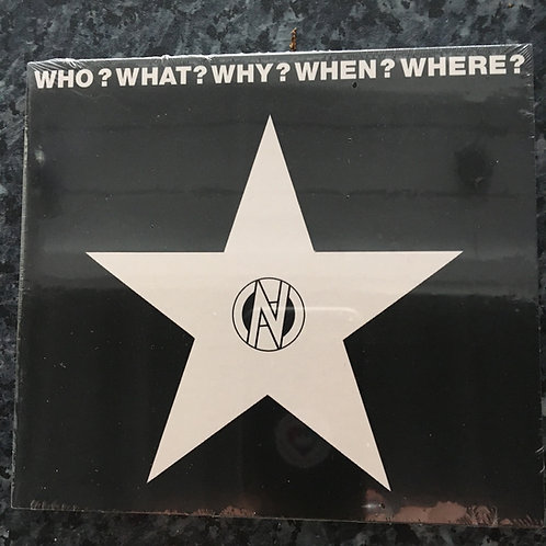 Who ? What? Why? When? Where? Cd