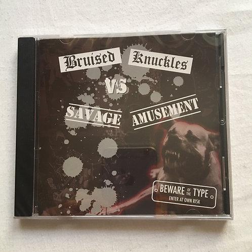 Bruised Knuckles v Savage  Amusement Comp CD