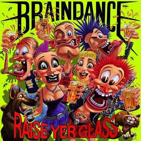 Braindance - Raise Yer Glass LP VINYL