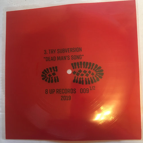 Try Subversion - square single red vinyl - Dead Mans Song