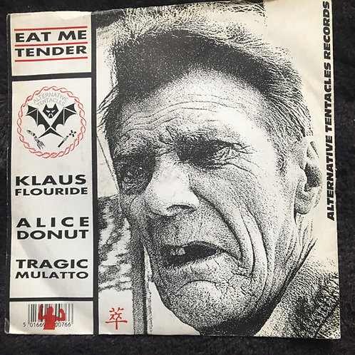 Eat Me Tender EP featuring Klaus Flouride