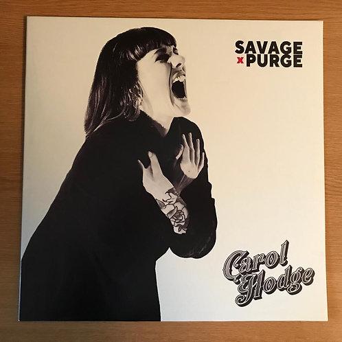 Carol Hodge - Savage Purge LP