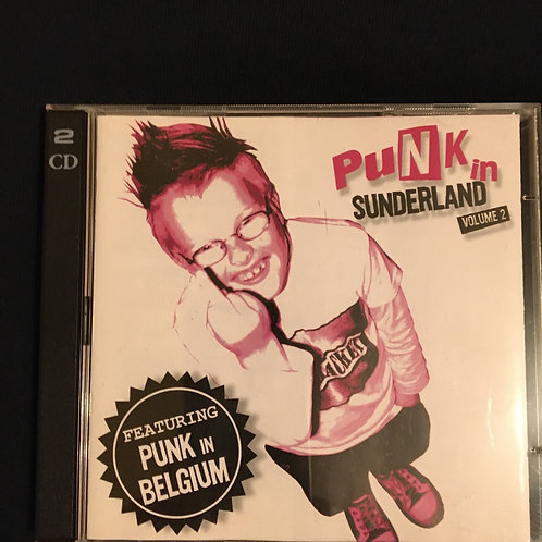 Punk in Sunderland feat Punk in Belgium