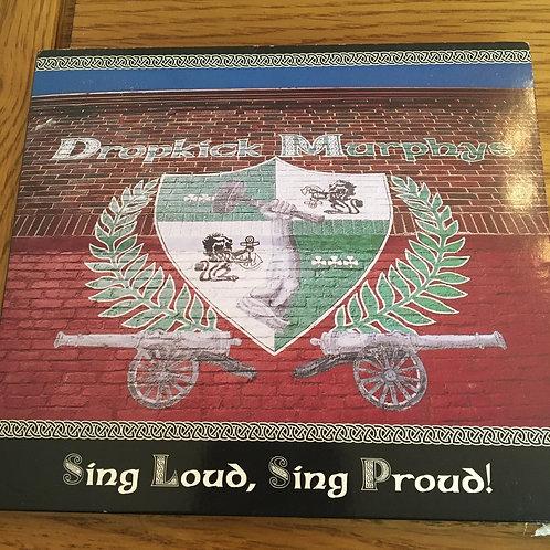 Dropkick Murphys  - Sing Loud Sing Proud